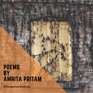 Amrita Pritam Poetry- Forgotten Stories
